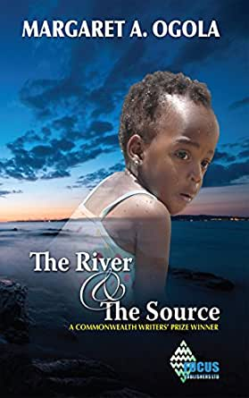 A Book Review of The River and The Source by Margaret A. Ogola