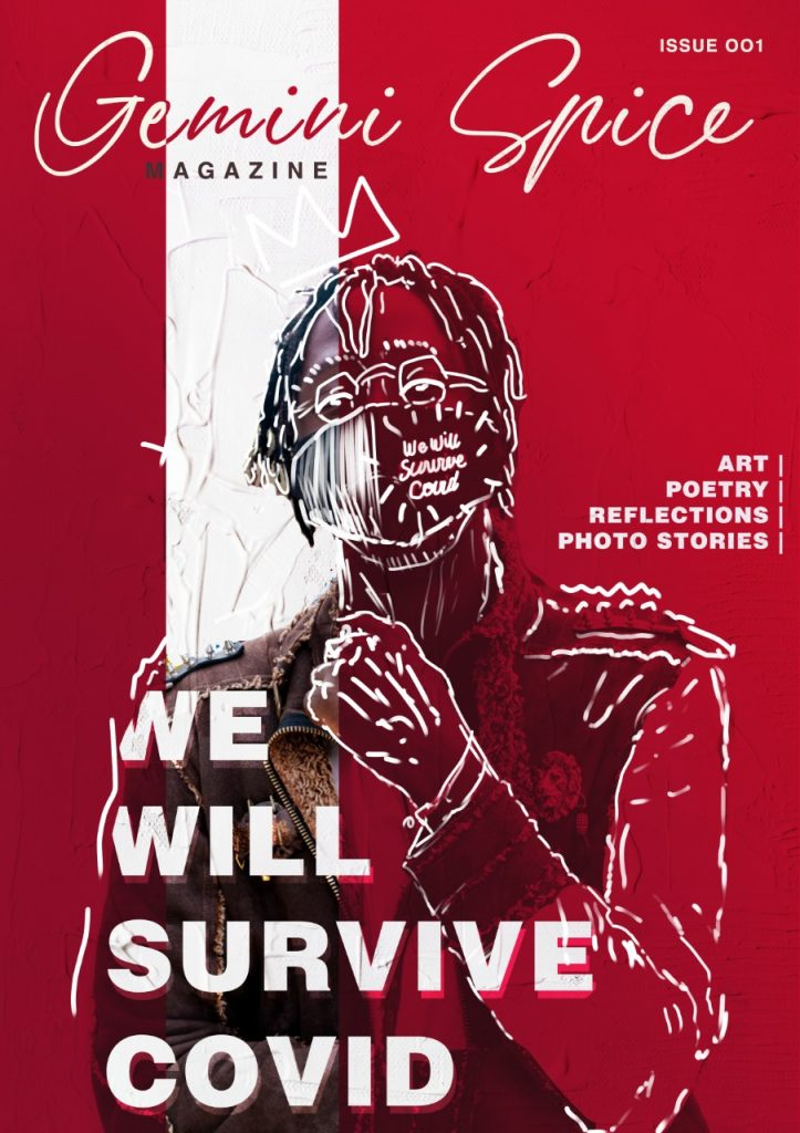 Release of Issue 001: We Will Survive Covid: (A combination of worldwide experiences during covid)